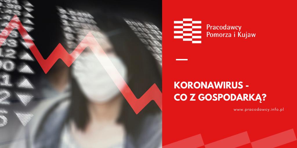 Koronawirus - co z gospodarką?