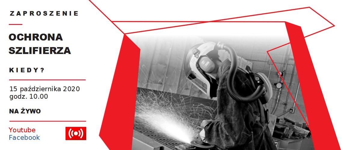 Webinarium BHP: OCHRONA SZLIFIERZA