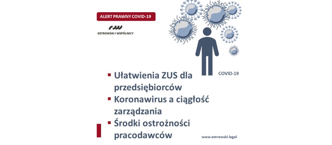ALERT PRAWNY COVID-19 | Uproszczony ZUS, ciągłość zarządzania, środki ostrożności